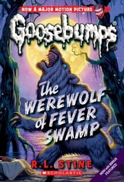 The Werewolf of Fever Swamp ebook by R.L. Stine