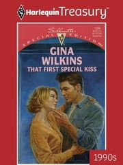 That First Special Kiss ebook by Gina Wilkins