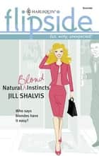 Natural Blond Instincts ebook by Jill Shalvis