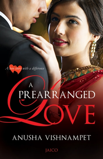 A Prearranged Love eBook by Vishnampet,Anusha
