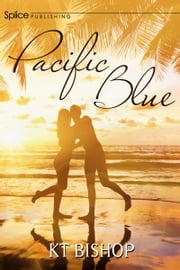 Pacific Blues ebook by KT Bishop