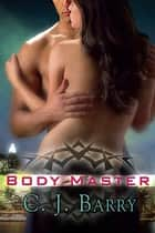 Body Master ebook by C.J. Barry