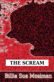The Scream-A Werewolf Tale ebook by Billie Sue Mosiman