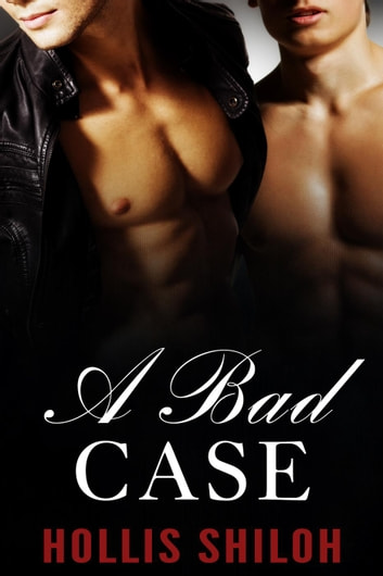 A Bad Case ebook by Hollis Shiloh
