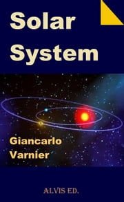 Solar System ebook by Giancarlo Varnier