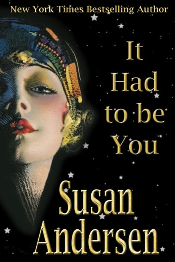 It Had To Be You ebook by Susan Andersen