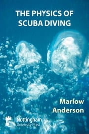 The Physics of Scuba Diving ebook by Anderson, Marlow