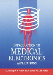 Introduction to Medical Electronics Applications ebook by Nokes, L.