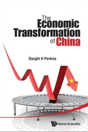 The Economic Transformation of China ebook by Dwight H Perkins