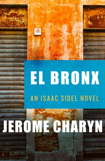 El Bronx ebook by Jerome Charyn