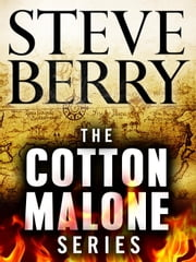 The Cotton Malone Series 9-Book Bundle ebook by Steve Berry
