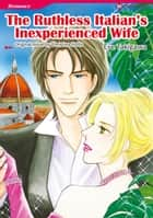 THE RUTHLESS ITALIAN'S INEXPERIENCED WIFE - Harlequin Comics ebook by Christina Hollis, Eve Takigawa
