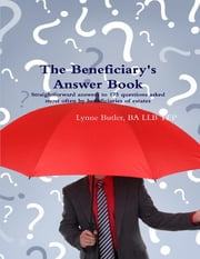 The Beneficiary's Answer Book ebook by Lynne Butler, BA LLB TEP