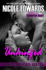 Unhinged ebook by Nicole Edwards,Timberlyn Scott