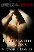 Deals with Demons ebook by Victoria Davies