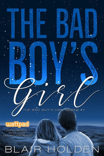 The Bad Boy's Girl ebook by Blair Holden