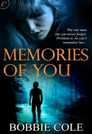 Memories of You ebook by Bobbie Cole