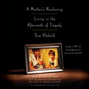 A Mother's Reckoning - Living in the Aftermath of Tragedy audiobook by Sue Klebold