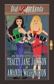 Dial L For Lynda ebook by Tracey Jane Jackson,Amanda Washington