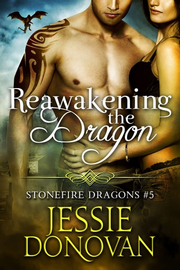 Reawakening the Dragon ebook by Jessie Donovan