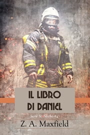 Il libro di Daniel ebook by Z. A. Maxfield