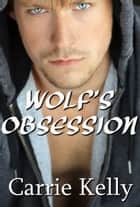 Wolf's Obsession ebook by