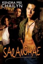 Saranghae ebook by Kendra Mei Chailyn