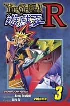 Yu-Gi-Oh! R, Vol. 3 - Synthetic Soul ebook by Akira Ito, Akira Ito