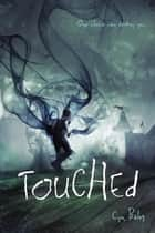 Touched ebook by Cyn Balog