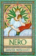 Nero ebook by David Wishart