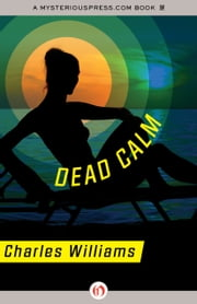 Dead Calm ebook by Charles Williams