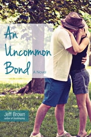 An Uncommon Bond ebook by Jeff Brown