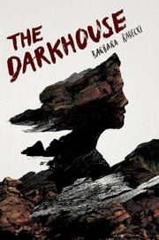 The Darkhouse ebook by Barbara Radecki