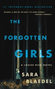 The Forgotten Girls - Riveting suspense with an emotional twist you wont see coming ebook by Sara Blaedel