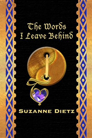 The Words I Leave Behind ebook by Suzanne Dietz