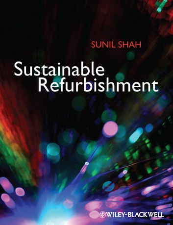 Sustainable Refurbishment ebook by Sunil Shah