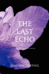 The Last Echo - A Body Finder Novel ebook by Kimberly Derting