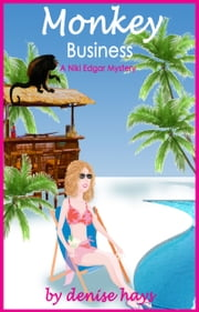 Monkey Business ebook by denise hays