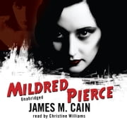 Mildred Pierce audiobook by James M. Cain