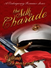 The Silk Charade ebook by Gillian Townsend
