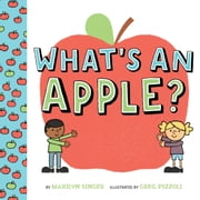 What's an Apple? ebook by Marilyn Singer,Greg Pizzoli