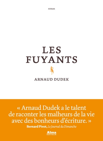 Les fuyants ebook by Arnaud Dudek