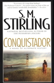 Conquistador ebook by S. M. Stirling