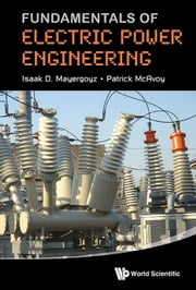 Fundamentals of Electric Power Engineering ebook by Isaak D Mayergoyz,Patrick McAvoy
