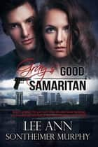 Gray's Good Samaritan ebook by Lee Ann Sontheimer Murphy