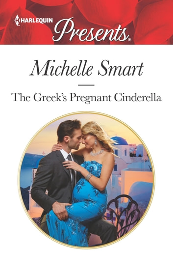 The Greek's Pregnant Cinderella 電子書籍 by Michelle Smart