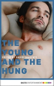The Young and The Hung ebook by Adam McCabe, Barry Alexander, Christopher Morgan,...