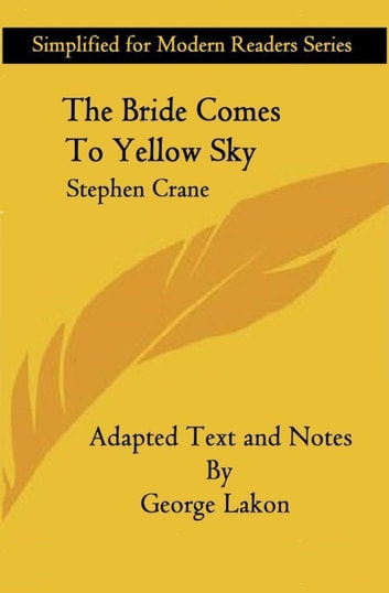 the bride comes to yellow sky  the blue hotel, the bride comes to yellow sky and the open boat war  correspondence from greece and cuba poetry: the black.