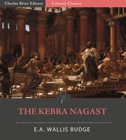 The Kebra Nagast (Illustrated Edition) ebook by E.A. Wallis Budge