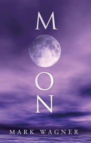Moon ebook by Mark Wagner